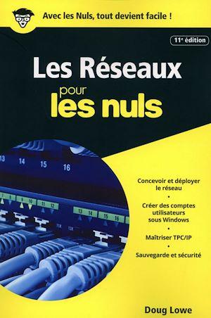 Téléchargez le livre :  Les réseaux pour les Nuls, poche, 11e éd.