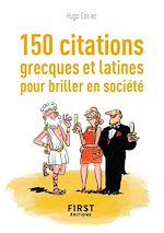 Download this eBook Petit Livre de - 150 citations grecques et latines pour briller en société