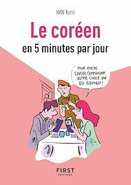 Téléchargez le livre :  Petit Livre de - Le coréen en 5 minutes par jour