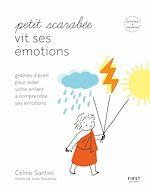 Download this eBook Petit scarabée vit ses émotions - méditer avec son enfant et lui apprendre à gérer ses émotions