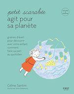 Download this eBook Petit scarabée agit pour la planète - méditer au quotidien avec son enfant et planter des graines d'éveil