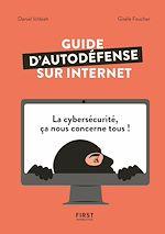 Download this eBook Guide d'auto-défense sur Internet - La Cybersécurité, ça nous concerne tous !