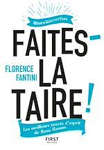 Download this eBook Faites-la taire ! Les meilleurs tweets d'esprit de Rosa Rosam @intwittoveritas