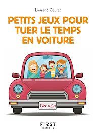 Téléchargez le livre :  Petits jeux pour tuer le temps en voiture
