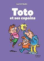 Download this eBook Toto et ses copains : un best-of des meilleurs blagues pour pleurer de rire à la récré ! (7 ans et +)