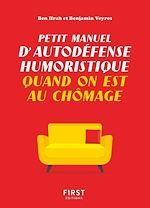 Download this eBook Petit manuel d'autodéfense humoristique quand on est au chômage
