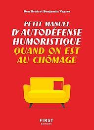 Téléchargez le livre :  Petit manuel d'autodéfense humoristique quand on est au chômage