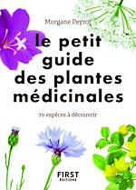 Téléchargez le livre :  Le Petit guide des plantes médicinales