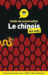 Téléchargez le livre :  Guide de conversation Chinois pour les Nuls, 4e édition