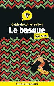 Téléchargez le livre :  Le basque - Guide de conversation pour les Nuls, 3e
