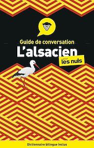 Téléchargez le livre :  L'alsacien - Guide de conversation Pour les Nuls, 3e