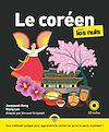 Télécharger le livre :  Le coréen pour les Nuls, grand format + CD, 2e éd.