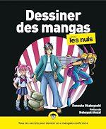 Download this eBook Dessiner des mangas pour les Nuls, 2e éd.