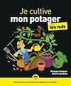 Télécharger le livre :  Je cultive mon potager pour les Nuls
