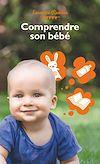 Télécharger le livre :  Comprendre son bébé - Ma p'tite famille de poche