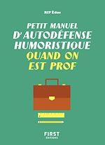 Download this eBook Petit manuel d'autodéfense humoristique quand on est prof