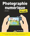 Télécharger le livre :  Photographie numérique pour les Nuls, 20e éd., grand format