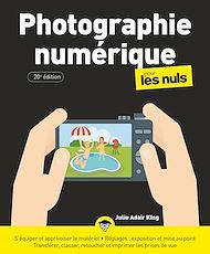 Téléchargez le livre :  Photographie numérique pour les Nuls, 20e éd., grand format