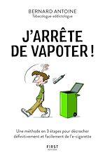 Download this eBook J'arrête de vapoter ! La méthode en 3 étapes pour décrocher définitivement et facilement de l'e-cigarette