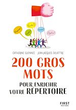 Download this eBook 200 gros mots pour enrichir votre répertoire