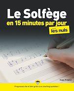 Téléchargez le livre :  Le solfège en 15 minutes par jour pour les Nuls mégapoche