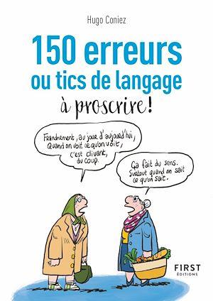 Téléchargez le livre :  Le Petit Livre - 150 tics de langage à éradiquer