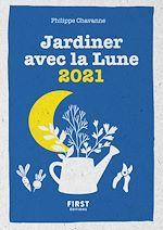 Download this eBook Le petit calendrier jardiner avec la lune 2021