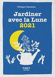 Téléchargez le livre :  Le petit calendrier jardiner avec la lune 2021