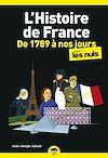 Télécharger le livre :  L'Histoire de France pour les Nuls, de 1789 à nos jours, poche, 2e éd.