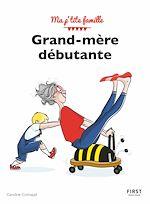 Download this eBook Grand-mère débutante, 3e éd
