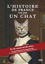 Download this eBook L'Histoire de France vue par un chat - et si les Gaulois, Charlemagne, Napoléon ou encore notre président actuel avaient été des chats ?