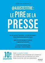 Download this eBook @Ajustetitre : Le pire de la presse - perles de presse compilées par @justetitre