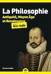 Télécharger le livre :  La Philosophie pour les Nuls - Antiquité, Moyen Âge et Renaissance Tome 1 poche, 2e éd.
