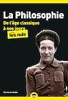 Télécharger le livre :  La Philosophie pour les Nuls - De l'âge classique à nos jours Tome 2 poche, nouvelle édition
