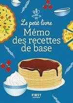 Download this eBook Le Petit Livre : Petit mémo des recettes de base