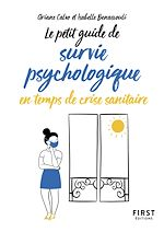 Download this eBook Petit guide de survie psychologique en temps de crise sanitaire