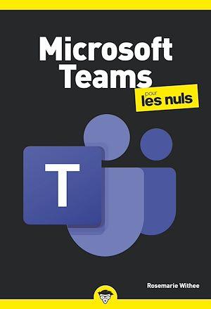 Téléchargez le livre :  Microsoft Teams pour les Nuls poche