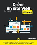 Download this eBook Créer un site Web pour les Nuls, grand format, 10e ed.