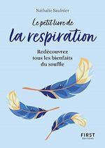 Download this eBook Le Petit Livre de La respiration : Redécouvrez tous les bienfaits du souffle
