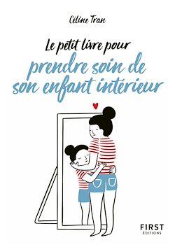 Download the eBook: Le Petit Livre pour prendre soin de son enfant intérieur