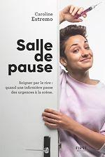 Téléchargez le livre :  Salle de Pause - Les infirmières ont aussi de l'humour !