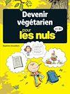 Télécharger le livre :  Devenir végétarien pour les nuls