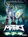 Télécharger le livre :  Les Mythics T01