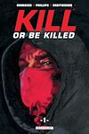 Télécharger le livre :  Kill or be killed T01
