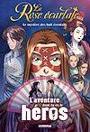 Télécharger le livre :  La Rose écarlate - L'aventure dont tu es le héros