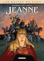 Téléchargez le livre :  Les Reines de sang - Jeanne, la Mâle Reine T02