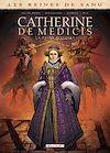 Télécharger le livre :  Les Reines de sang - Catherine de Médicis, la Reine maudite T02
