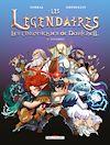 Télécharger le livre :  Les Légendaires - Les Chroniques de Darkhell T01