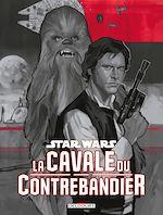 Téléchargez le livre :  Star Wars - La cavale du contrebandier