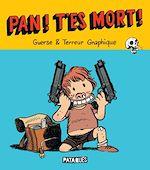 Téléchargez le livre :  Pan ! T'es mort !